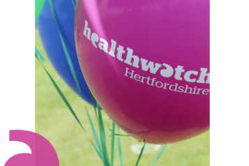 Healthwatch Hertfordshire written on a pink balloon
